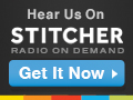 Check us out on Stitcher!