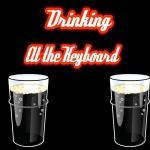 drinkingatthekeyboard